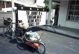 The cross-country rig Monte Lowrance rode in the late '90s for 10 months, beginning in Texas and ending in Colorado after looping through all 48 continental states. Lowrance often stayed at youth hostels in the cold months and camped on roadsides in the summer, with plenty of time to think about motivational mantras like this one on the west coast.
