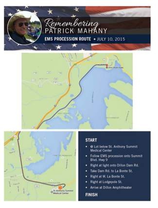 The EMS procession leading up to Patrick Mahany's memorial service on Friday will begin at 8 a.m. Vehicles will travel from Frisco's Summit Blvd., turning right on Dillon Dam Road, then onto Labonte Street and Lodgepole Street to reach the Dillon Amphitheatre.