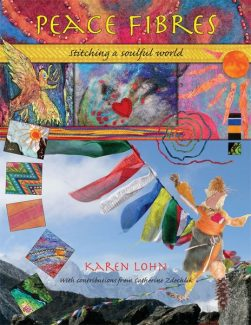 Special to the Daily'Peace Fibres: Stitching a Soulful World' by Karen Lohn is available at Next Page Bookstore and What's Needling U, both in Frisco. The book explores the web of human interdependence through fiber craft.