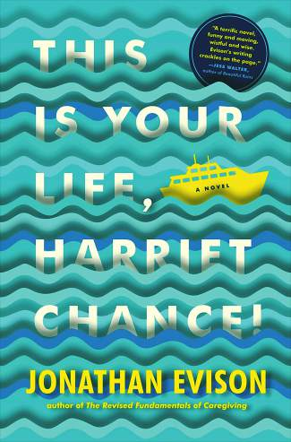Book review: 'This Is Your Life, Harriet Chance,' by Jonathan