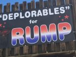 "The 4-foot-by-8-foot political banner, which can be seen off of Highway 6, originally read ""'Deplorables' for Trump,"" until a vandal spray painted over the letter T."