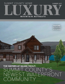 Summit County Home Luxury: Summer 2017
