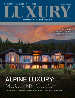 Summit County Home Luxury: Winter 2018