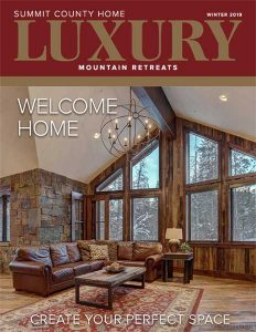Summit County Home Luxury: Winter 2019