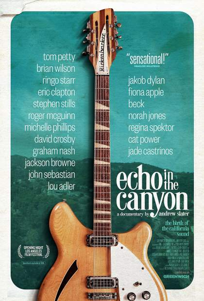 "The screening of ""Echo in the Canyon"" begins at 7 p.m. on Tuesday, Aug. 13, at Breckenridge Theater, 121 S. Ridge St. Tickets are $12 and can be purchased online at BreckFilmFest.org."